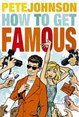 How to Get Famous